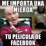 Me importa una mierda tu pelicula de Facebook