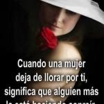 Cuando una mujer deja de llorar por ti, significa que alguien más la está haciendo sonreír.