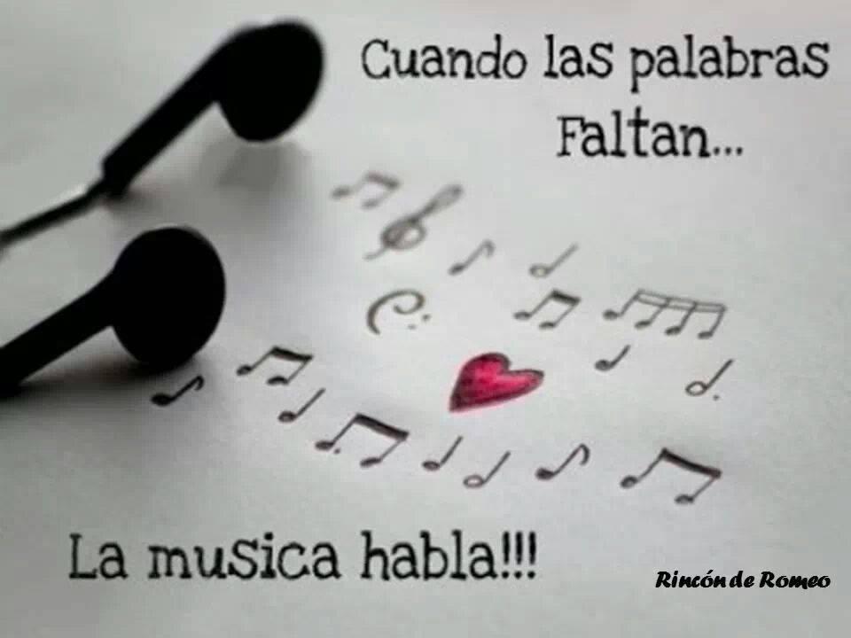 Cuando las palabras faltan...La música habla!!!