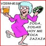Viernes!!! Joda, Joda!!!