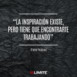 """""""La inspiración existe, pero tiene que encontrarte trabajando"""" Pablo Picasso"""