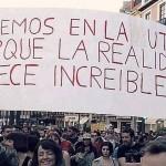 Creemos en la Utopía, porque la realidad nos parece increíble.