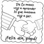 ¡Feliz Día, Papá! De tu mano voy a aprender lo que mañana voy a ser.