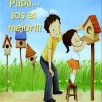 Papá ... sos el mejor!!!