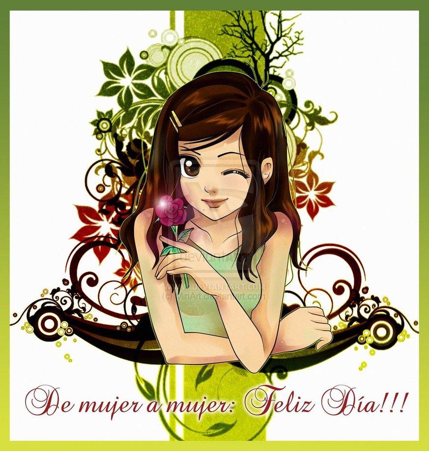 De mujer a mujer: Feliz Día!!!!