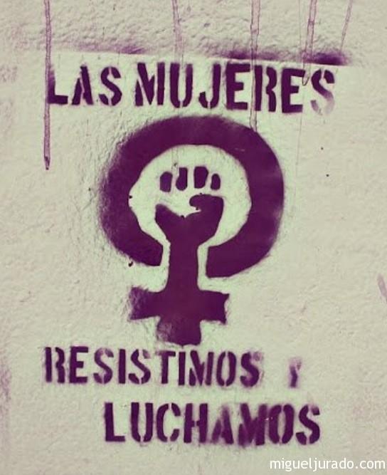 Las Mujeres Resistimos y Luchamos