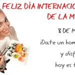 Feliz Día Internacional de la Mujer.  8 de Marzo