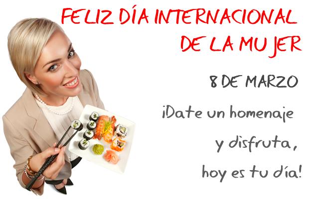 Feliz Día Internacional de la Mujer. 8 de Marzo. ¡Date un homenaje y disfruta, hoy es tu día!