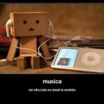 Música, sin ella la vida no tendría sentido