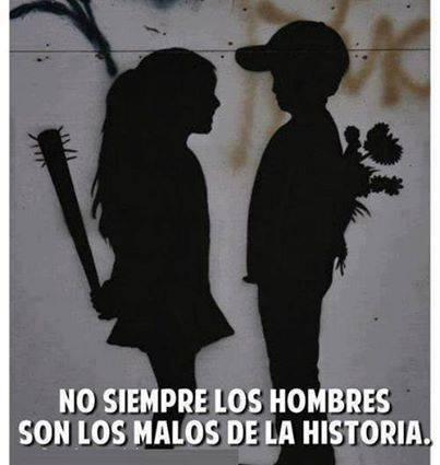 No siempre los hombres son los malos de la historia.