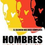 El silencio nos hace cómplices. Hombres contra la violencia machista.