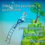Usted es libre para hacer sus elecciones