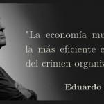 La economía mundial es la más eficiente expresión...