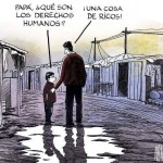 Papá, ¿Qué son los Derechos Humanos? ¡Una cosa de Ricos!