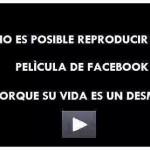 No es posible reproducir su Película de Facebook porque su vida es un desmadre.