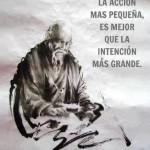 La acción más pequeña, es mejor que la intención más grande.