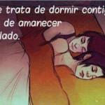 No se trata de dormir contigo... Si no de amanecer a tu lado.