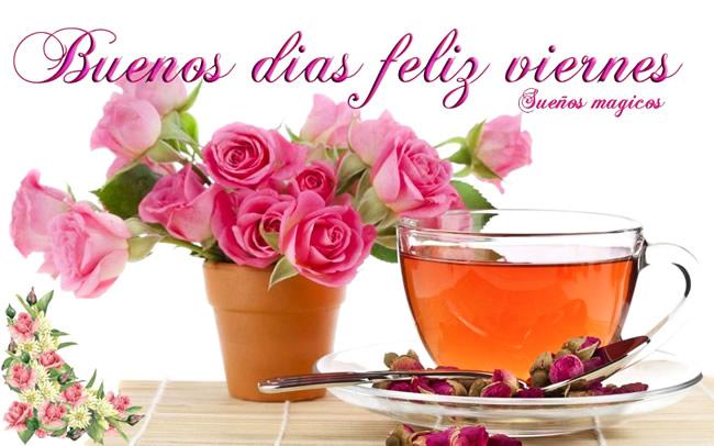 Buenos Días. Feliz Viernes