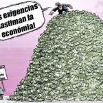 Tus exigencias lastiman la economía!!!