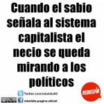 Cuando el sabio señala al sistema capitalista