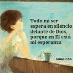 Todo mi ser espera en silencio delante de Dios