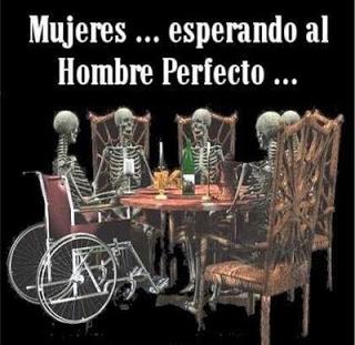 Mujeres... Esperando al hombre perfecto...