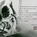 """""""Cada tic-tac es un segundo de la vida que pasa, huye, y no se repite. Y hay en ella tanta intensidad, tanto interés, que el problema es sólo saberla vivir. Que cada uno lo resuelva como pueda"""" Frida Kahlo"""