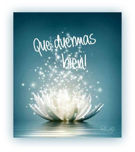 Que duermas bien. Mensajes para enviar y compartir buenos deseos. Cientos de imágenes y frases