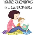 Los niños se hacen lectores en el regazo de sus padres