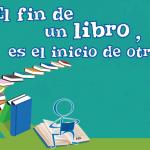 El fin de un libro es el inicio de otro