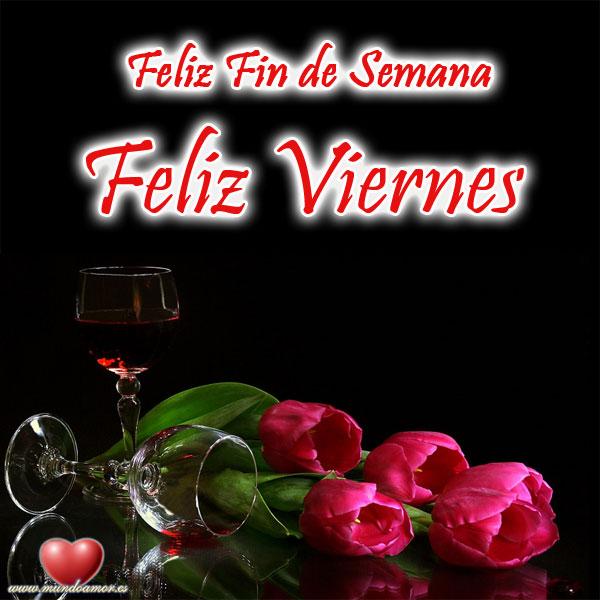 Feliz Fin de semana Feliz viernes