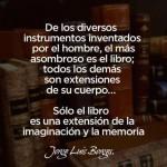 Sólo el libro es una extensión de la imaginación