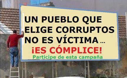Un pueblo que elige corruptos, no es víctima. Es cómplice.