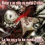 Matar a un niño es matar 2 vidas