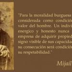 Para la moralidad burguesa la propiedad es...
