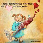 Todos necesitamos una dosis de amor diariamente. Autor: Francisco Pimiango