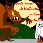 Ten cuidado porque esta noche de Halloween