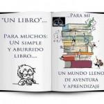 Un libro: un mundo lleno de aventura y aprendizaje