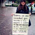 Vivimos en una sociedad que enseña a las mujeres a cuidarse de no ser violadas, en vez de enseñar a los hombres a no violar