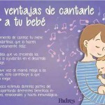 4 ventajas de cantarle a tu bebé. Al momento de cantarle tu nene libera endorfinas que lo hacen instantáneamente feliz. La música estimula distintas partes del cerebro
