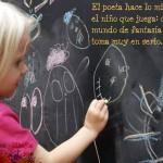 El poeta hace lo mismo que el niño que juega: crea un mundo de fantasía al que toma muy en serio.