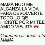 Comparte si amas a tu mamá