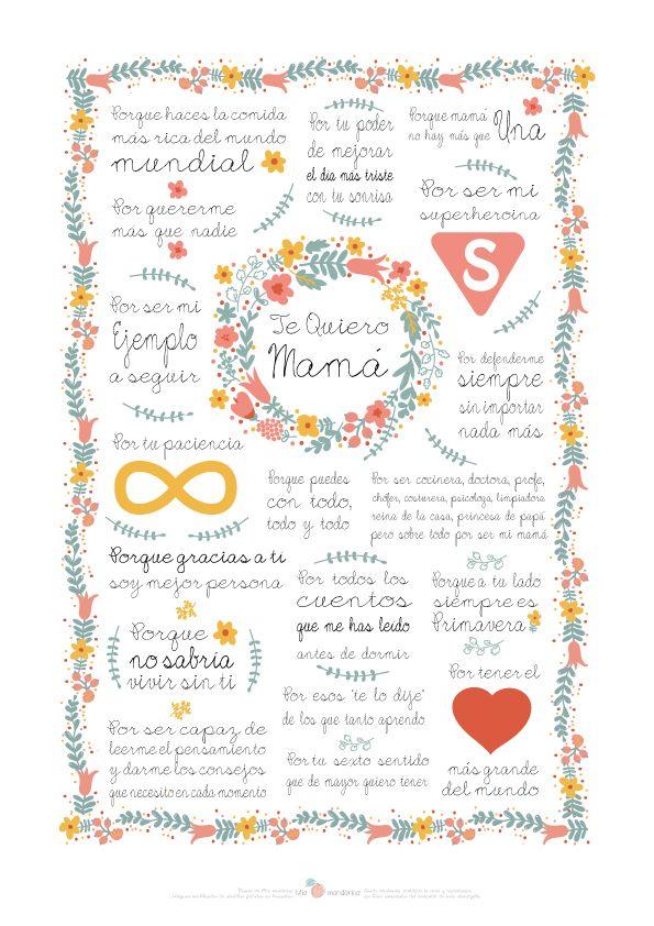 Te quiero mamá porque haces la comida más rica del mundo mundial, por quererme más que nadie, por ser mi súper heroína, por ser mi ejemplo a seguir...