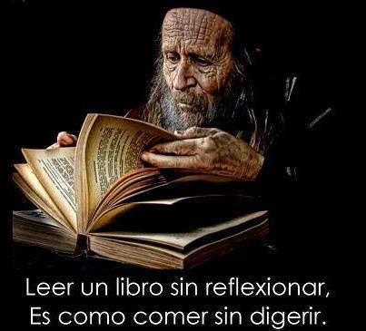 Leer un libro sin reflexionar es como comer sin digerir