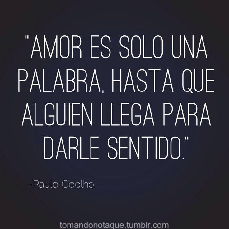 Amor es solo una palabra hasta que alguien llega para darle sentido
