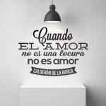Cuando el amor no es una locura no es amor