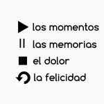 Los momentos, las memorias, el dolor, la felicidad