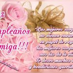 Feliz Cumpleaños Amiga. Te deseo muchos éxitos y bendiciones