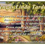 Tengas Linda Tarde!