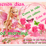 Buenos días ƸӜƷ Good Morning